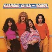 Desmond Child & Rouge by Desmond Child