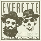 Kings of the Dairy Queen Parking Lot - Side A von Everette