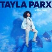 A Blue State by Tayla Parx