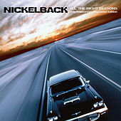 All The Right Reasons (15th Anniversary Expanded Edition) von Nickelback