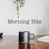 Morning Hits by Various Artists