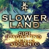 Slowerland de Gigi D'Agostino