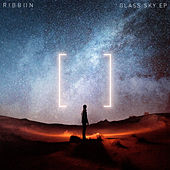 Glass Sky EP by RIBB[]N