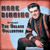 Anthology: The Deluxe Collection (Remastered) di Mark Dinning