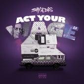 Act Your Wage van S.H.Y.