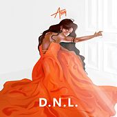 D.N.L. (Don't Need Love) by Ashy