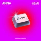 BLA BLA by Anna