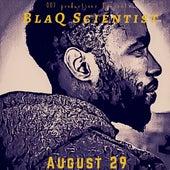 August 29 by BlaQ Scientist