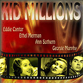 An Original Soundtrack Recording - Kid Millions (1934) (Digitally Remastered) by Various Artists