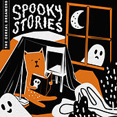 The Cereal Dreamers: Spooky Stories fra Various Artists