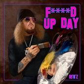 Fucked up Day von Rittz