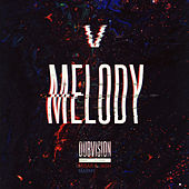 Melody by DubVision