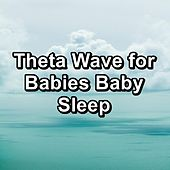Theta Wave for Babies Baby Sleep by White Noise Sleep Therapy