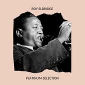 Platinum Selection von Roy Eldridge