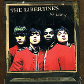 Time for Heroes - The Best of The Libertines by The Libertines