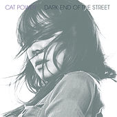 Dark End of the Street by Cat Power