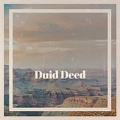 Duid Deed by Bud Powell, Brownie McGhee, Roosevelt Sykes, Sleepy John Estes, Jacques Brel, Eydie Gorme, Chuck Willis, Wanda Jackson, Freddy Fender, Ben Webster