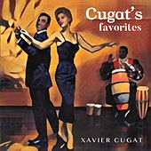Cugat`S Favorites (Remasterizado) by Xavier Cugat