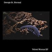 Velvet Worms EP by George St. Normal