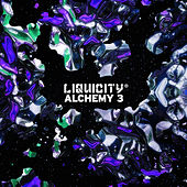 Liquicity Alchemy 3 by Various Artists