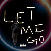 Let Me Go by KP