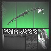 PAINLESS by Pvnex