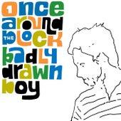 Once Around the Block von Badly Drawn Boy