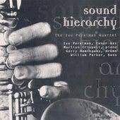 Sound Hierarchy [Music & Arts] de Ivo Perelman
