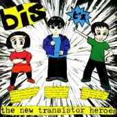 The New Transistor Heroes (Deluxe Version) von Bis
