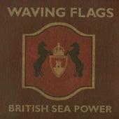 Waving Flags (White Mischief Live Version) de British Sea Power