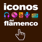 Iconos del Flamenco de Various Artists