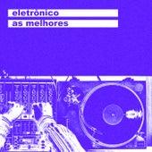 Eletrônico As Melhores de Various Artists