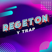 Regeton y trap von Various Artists