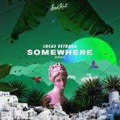 Somewhere (Remixes) by Lucas Estrada