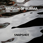 Snapshot by Mission of Burma