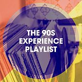 The 90S Experience Playlist by Bailes de los 90, 60's, 70's, 80's