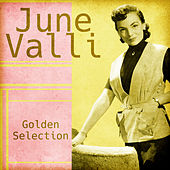 Golden Selection (Remastered) by June Valli