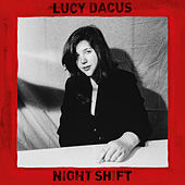 Night Shift von Lucy Dacus