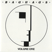 Bauhaus - 1979-1983 Volume One by Bauhaus