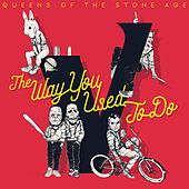 The Way You Used To Do di Queens Of The Stone Age