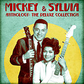 Anthology: The Deluxe Collection (Remastered) by Mickey and Sylvia