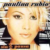 Sin Pausa by Paulina Rubio