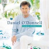 Faith & Inspiration by Daniel O'Donnell