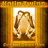 Golden Selection (Remastered) by Kalin Twins