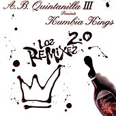 Los Remixes Vol. 2.0 de A.B. Quintanilla Y Los Kumbia Kings