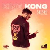King Kong by Mims
