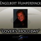 Lover's Holiday by Engelbert Humperdinck