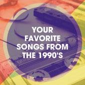 Your Favorite Songs from the 1990's by 90s Dance Music, La experiencia de la música Dance de los 90, 80's