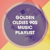 Golden Oldies 90S Music Playlist by Lo mejor de Eurodance, 90s Party People, 90's Groove Masters
