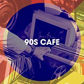 90S Cafe de 90s PlayaZ, 90's Pop Band, 100% Hits les plus grands Tubes 90's